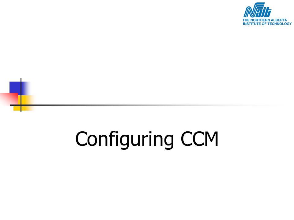 Configuring CCM