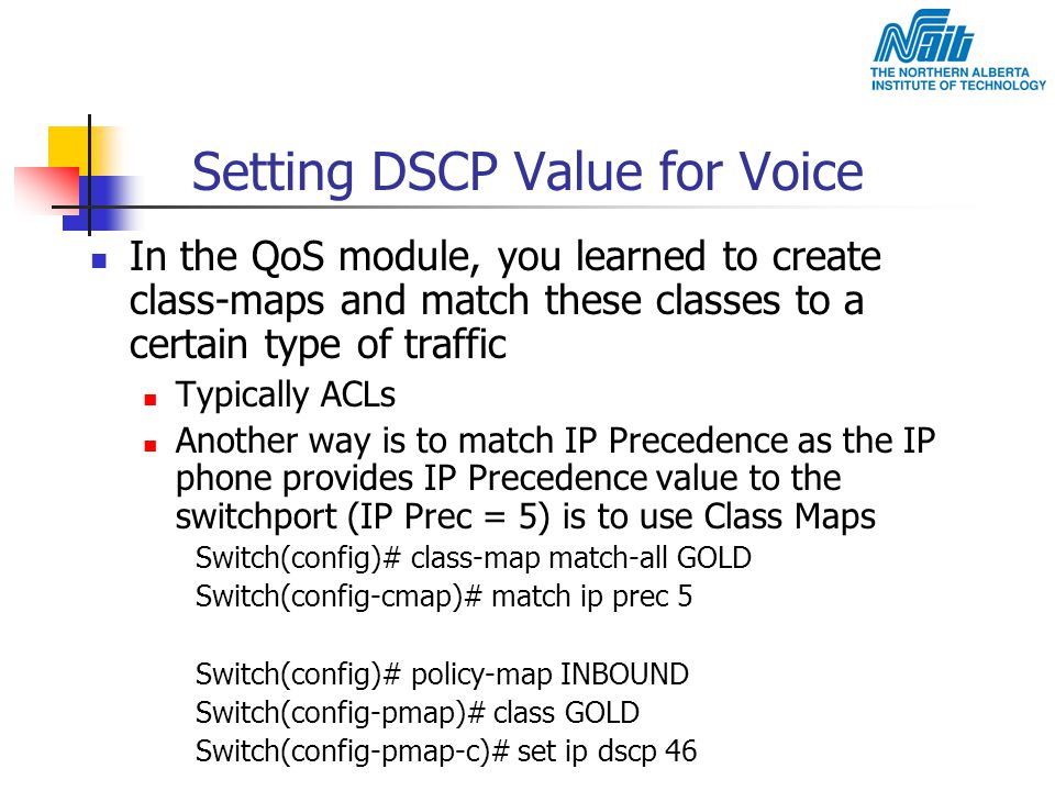 Setting DSCP Value for Voice