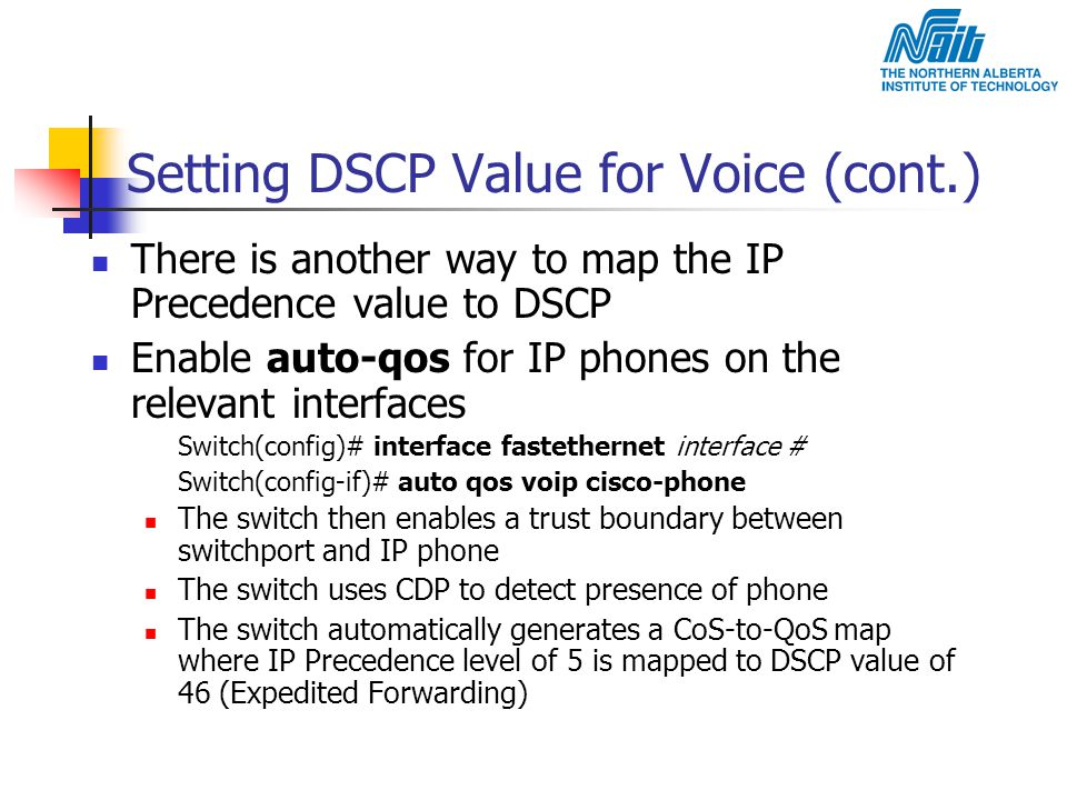 Setting DSCP Value for Voice (cont.)