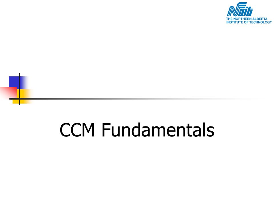 CCM Fundamentals