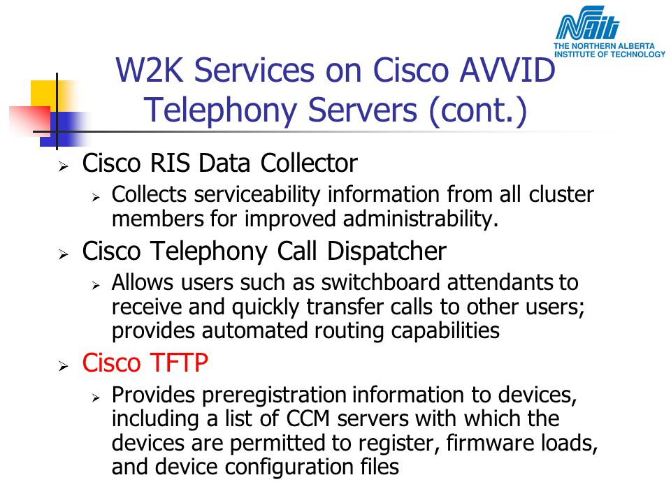 W2K Services on Cisco AVVID Telephony Servers (cont.)