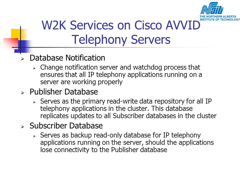 W2K Services on Cisco AVVID Telephony Servers