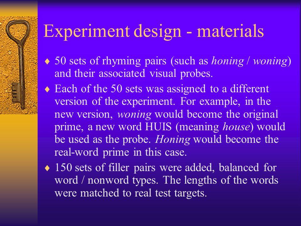 Experiment design - materials