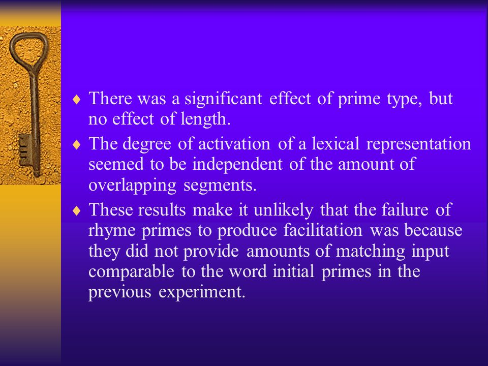 There was a significant effect of prime type, but no effect of length.