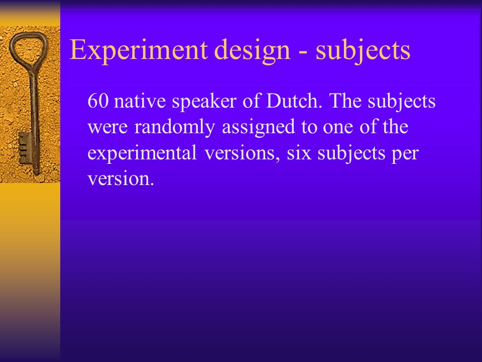 Experiment design - subjects