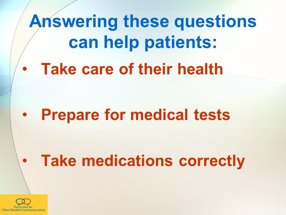 Answering these questions can help patients: