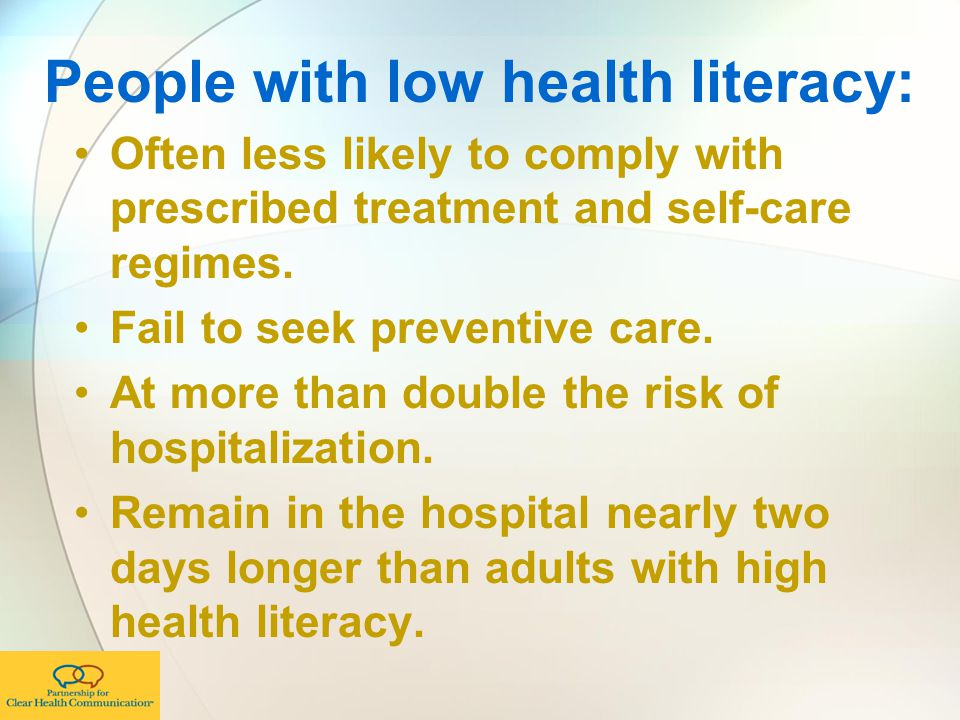People with low health literacy: