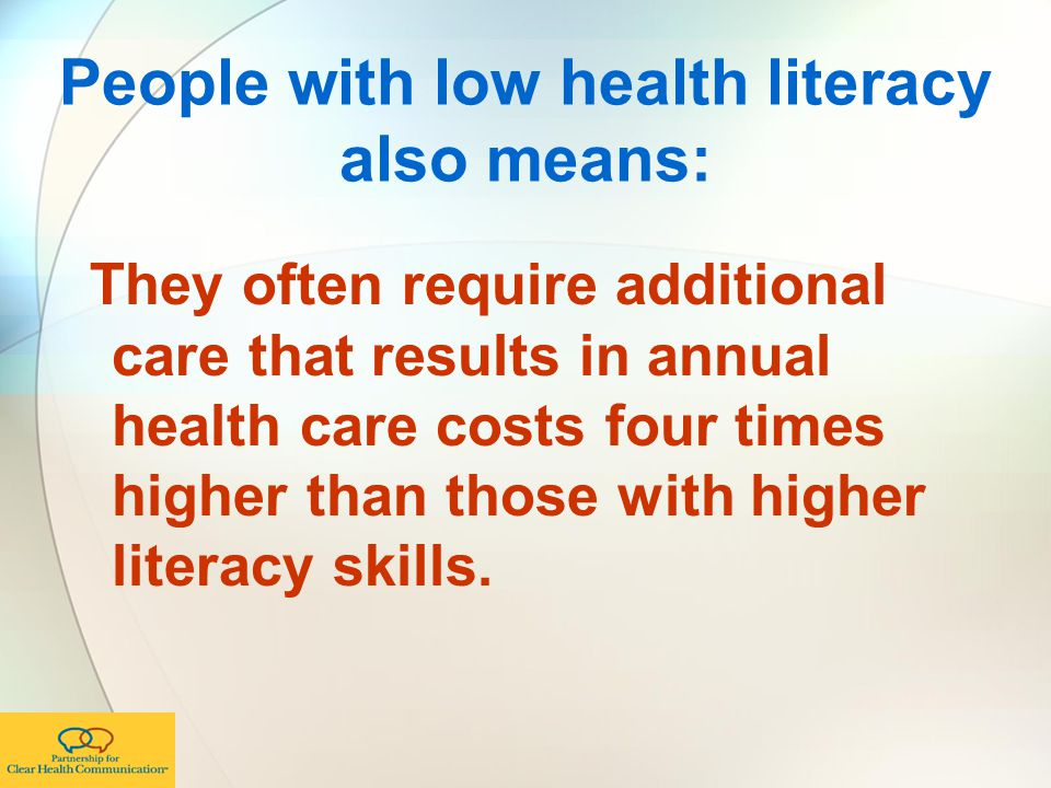 People with low health literacy also means:
