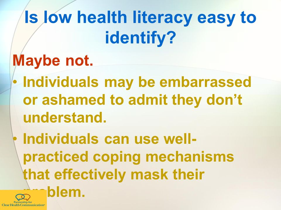 Is low health literacy easy to identify