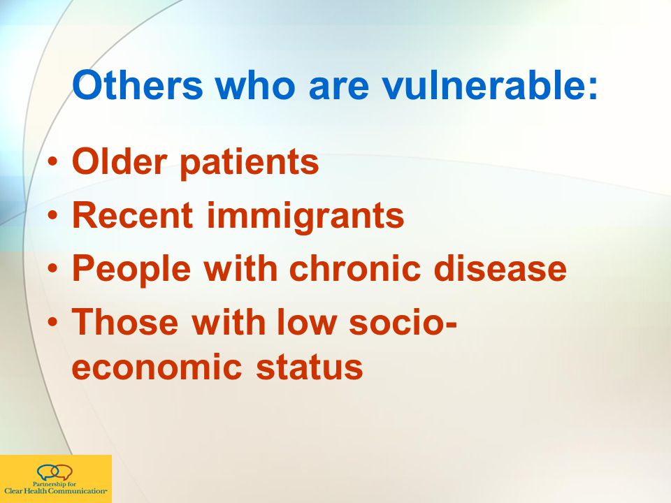 Others who are vulnerable: