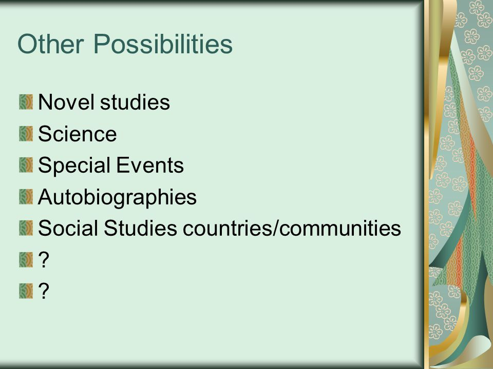 Other Possibilities Novel studies Science Special Events