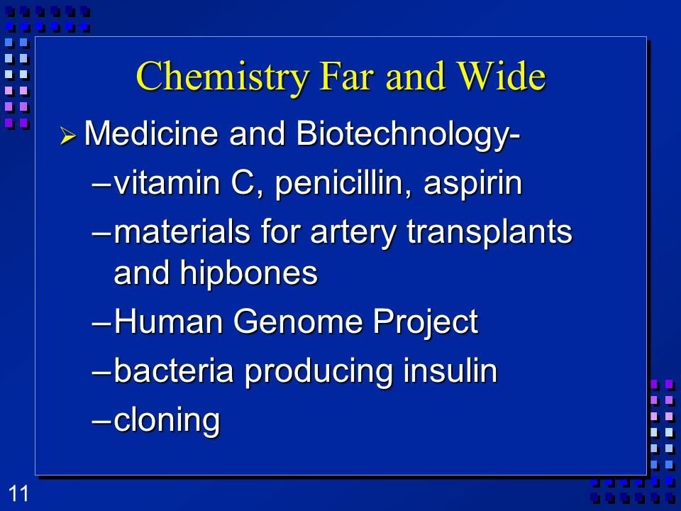 Chemistry Far and Wide Medicine and Biotechnology-