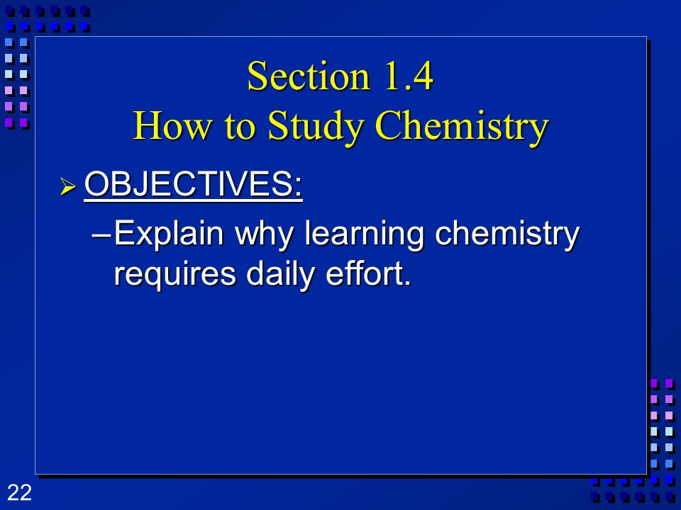 Section 1.4 How to Study Chemistry