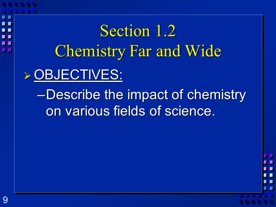 Section 1.2 Chemistry Far and Wide