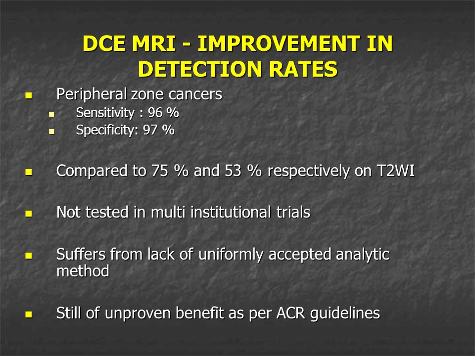 DCE MRI - IMPROVEMENT IN DETECTION RATES