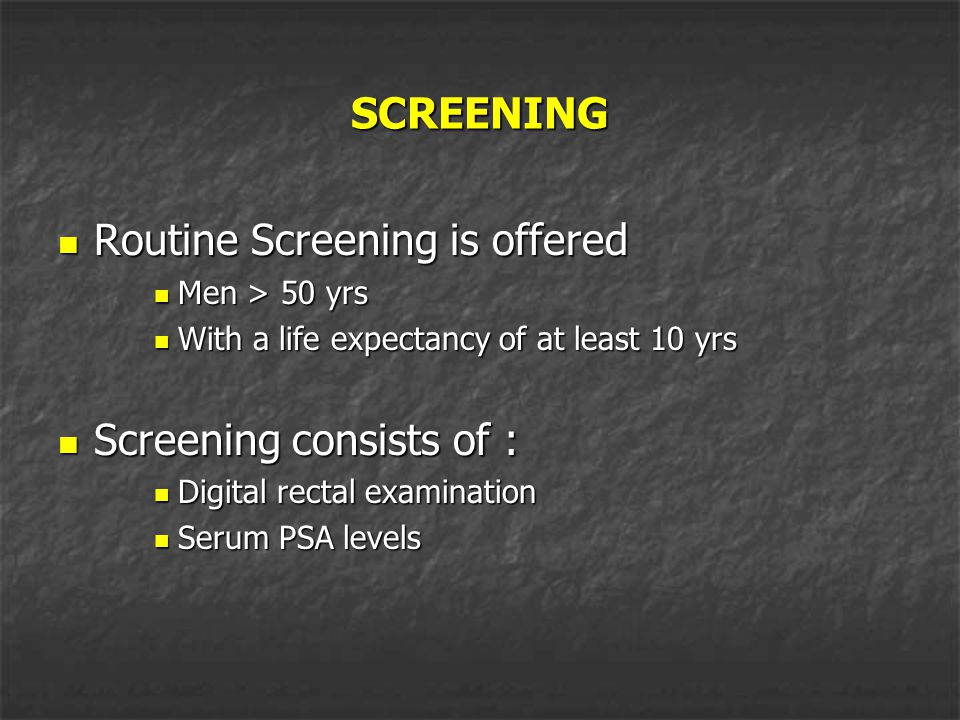 Routine Screening is offered