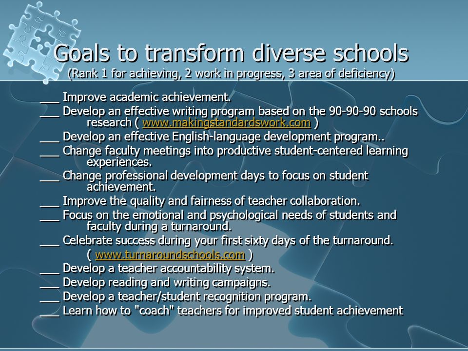 Goals to transform diverse schools (Rank 1 for achieving, 2 work in progress, 3 area of deficiency)