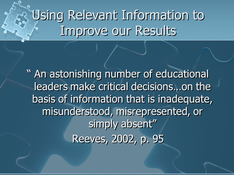 Using Relevant Information to Improve our Results
