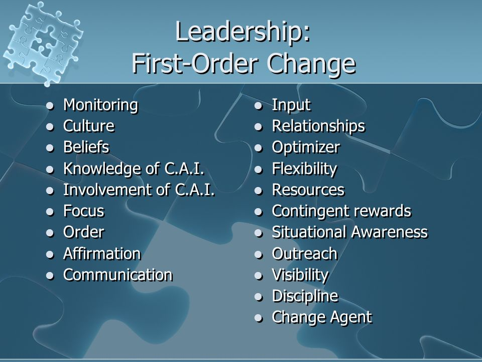 Leadership: First-Order Change