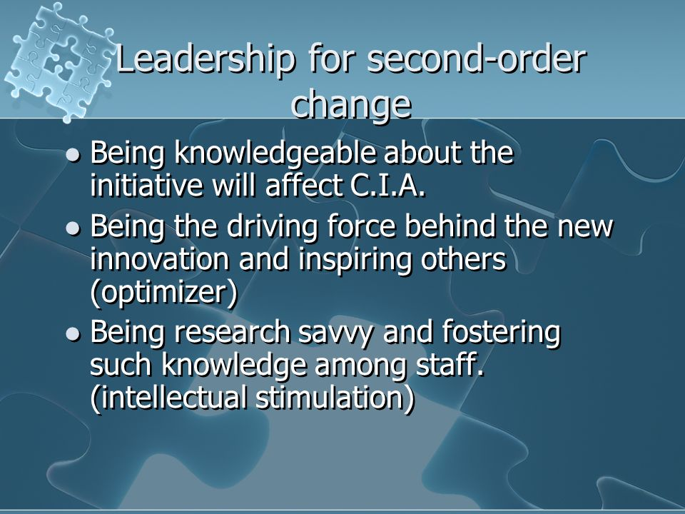 Leadership for second-order change