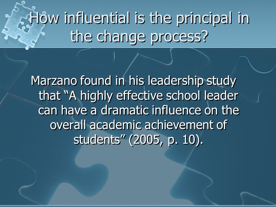 How influential is the principal in the change process