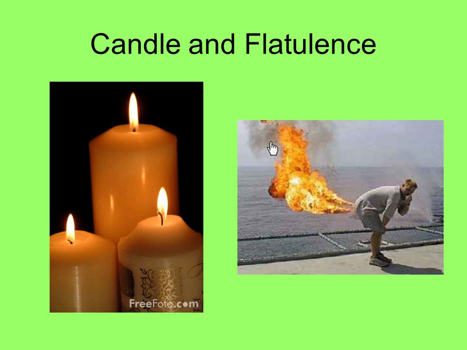 Candle and Flatulence