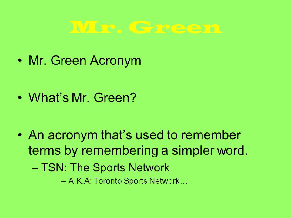 Mr. Green Mr. Green Acronym What's Mr. Green