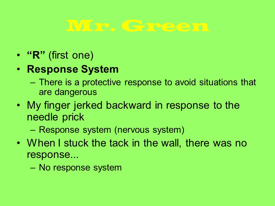 Mr. Green R (first one) Response System
