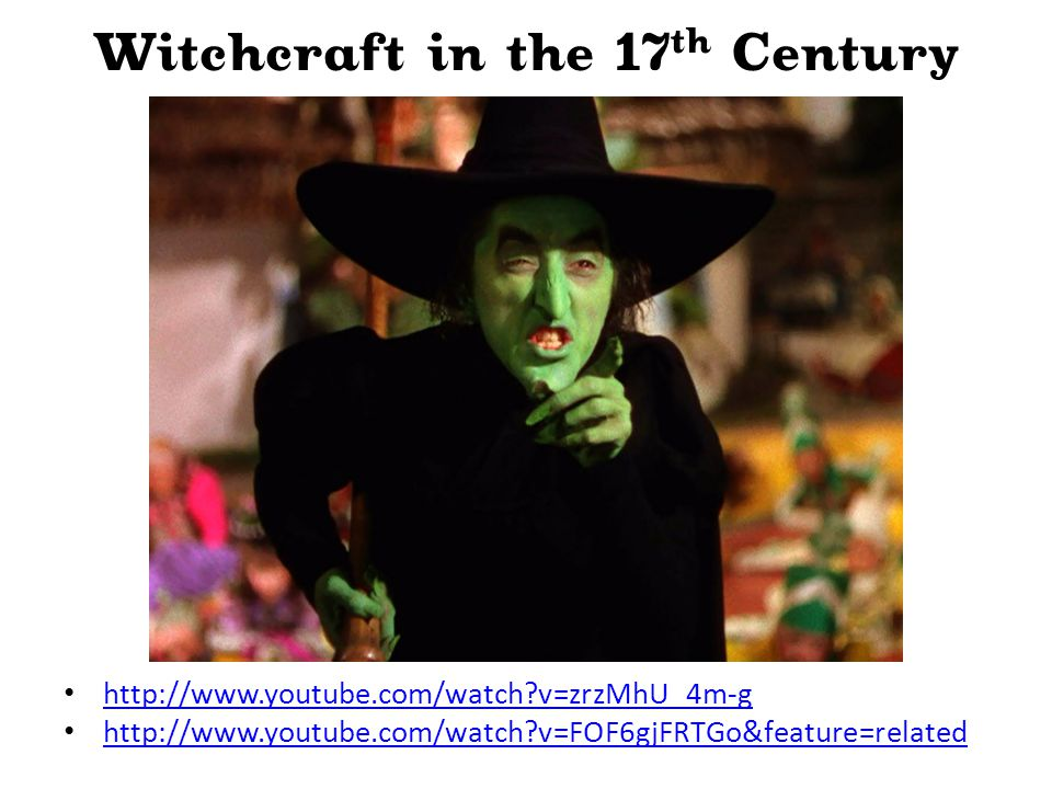 Witchcraft in the 17th Century