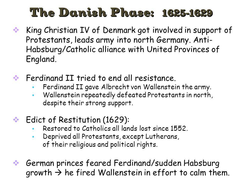 The Danish Phase: 1625-1629