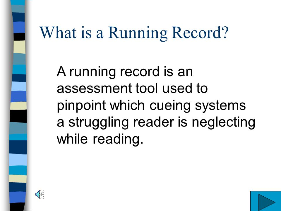 What is a Running Record