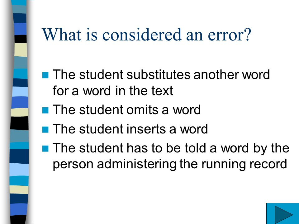 What is considered an error