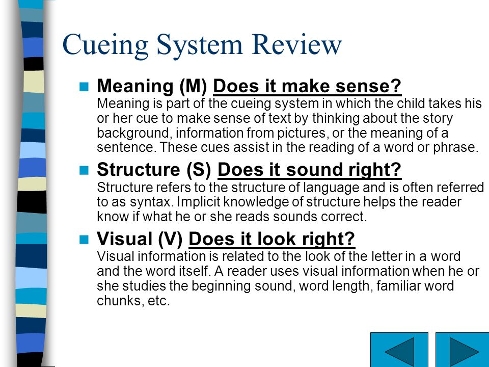 Cueing System Review