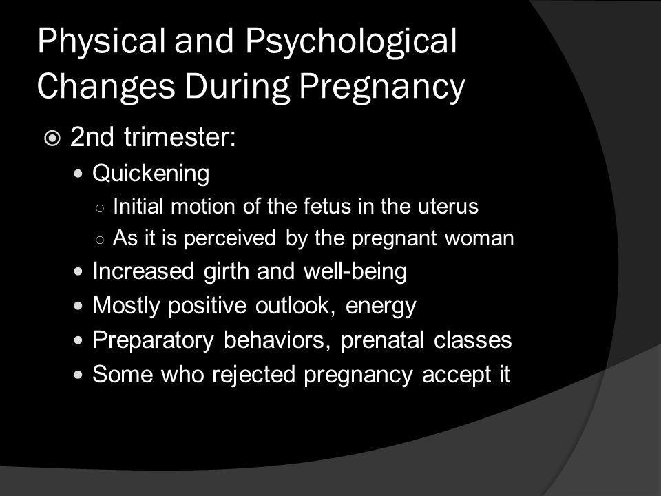 Physical and Psychological Changes During Pregnancy