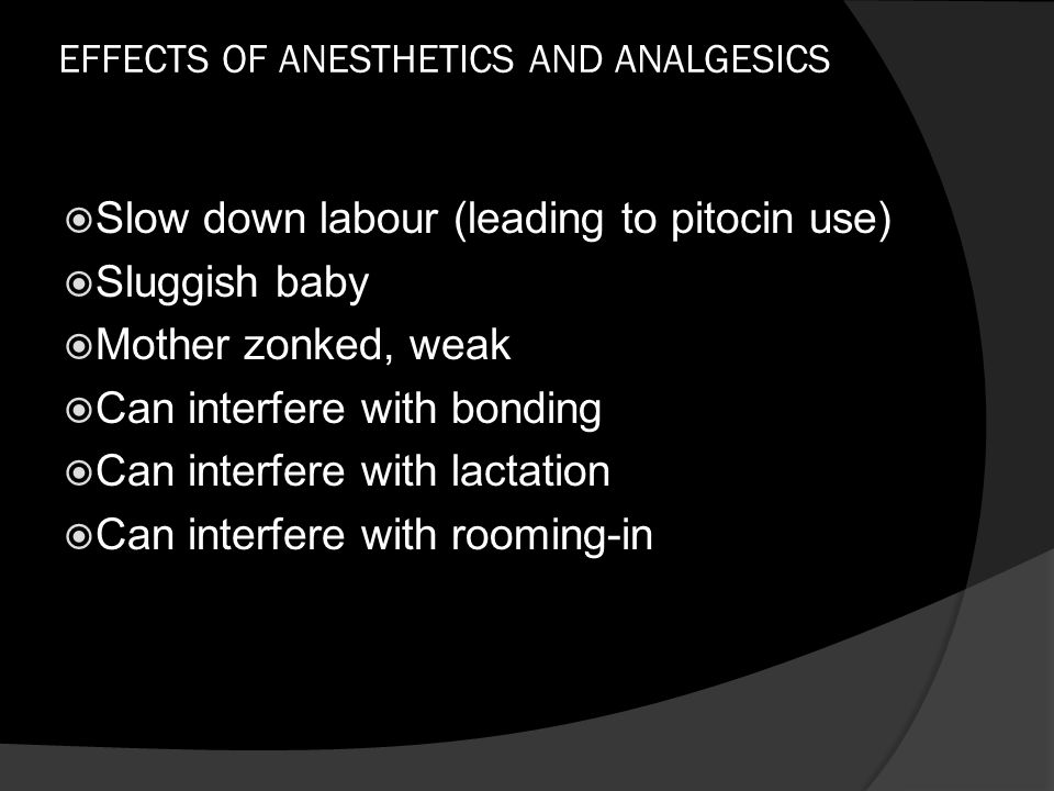 EFFECTS OF ANESTHETICS AND ANALGESICS