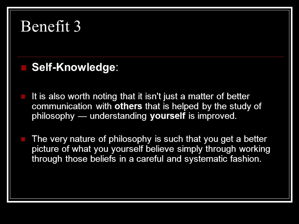Benefit 3 Self-Knowledge: