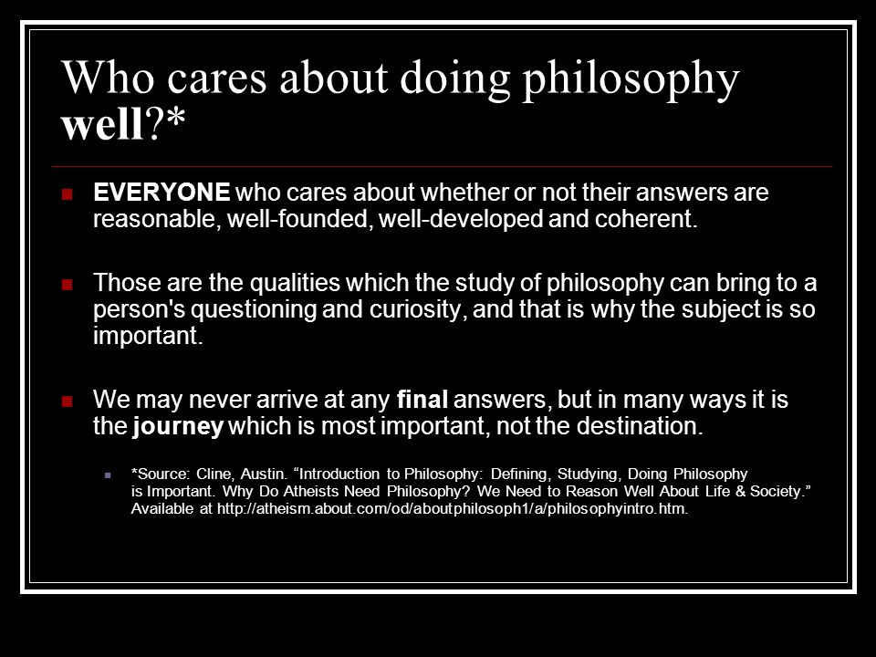 Who cares about doing philosophy well *