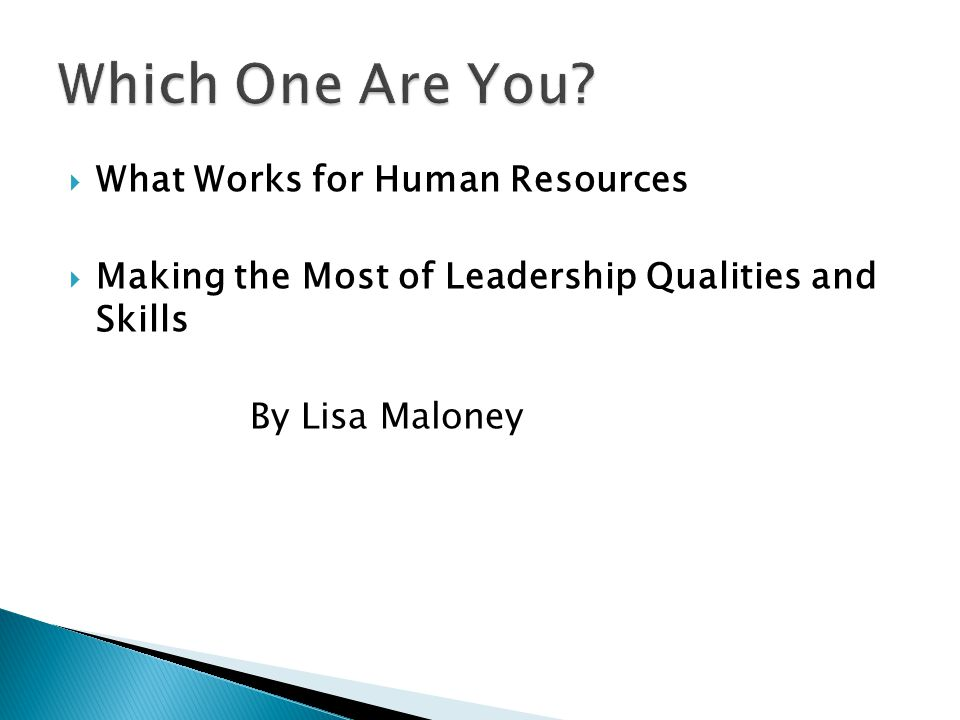 Which One Are You What Works for Human Resources