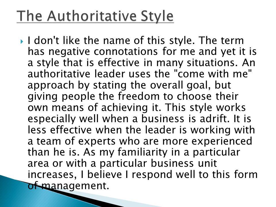 The Authoritative Style