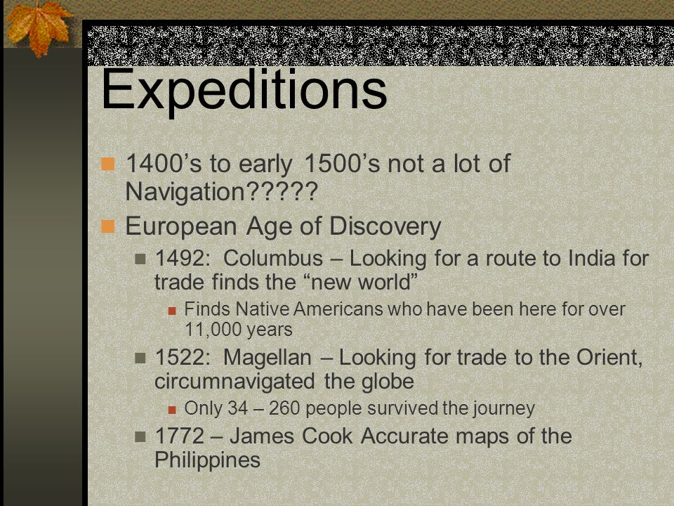 Expeditions 1400's to early 1500's not a lot of Navigation