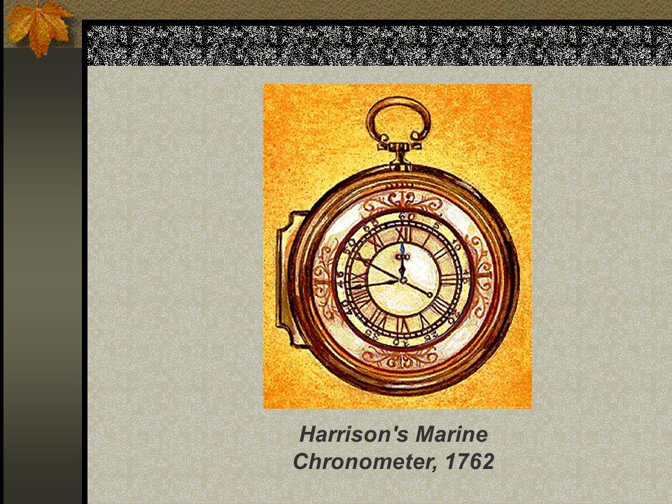 Harrison s Marine Chronometer, 1762