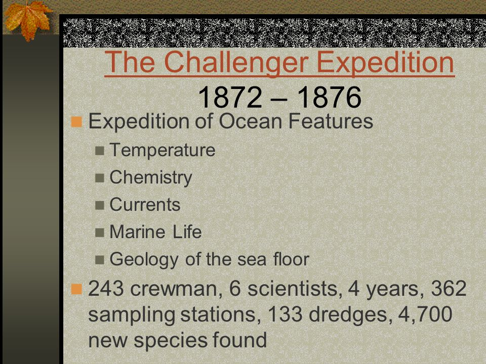 The Challenger Expedition 1872 – 1876