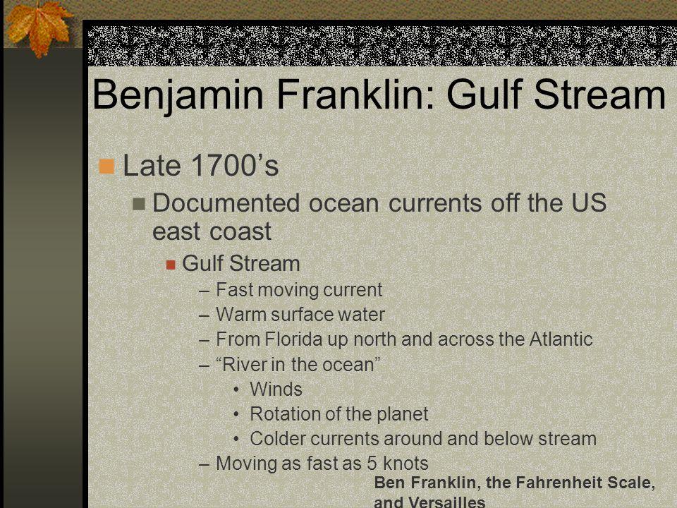 Benjamin Franklin: Gulf Stream
