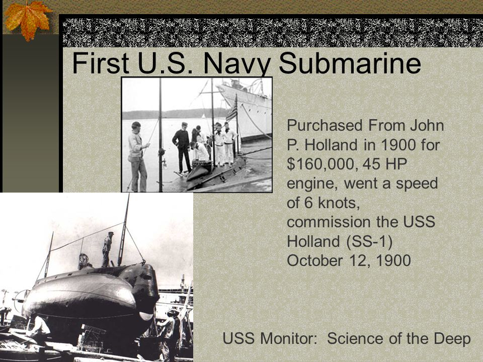 First U.S. Navy Submarine