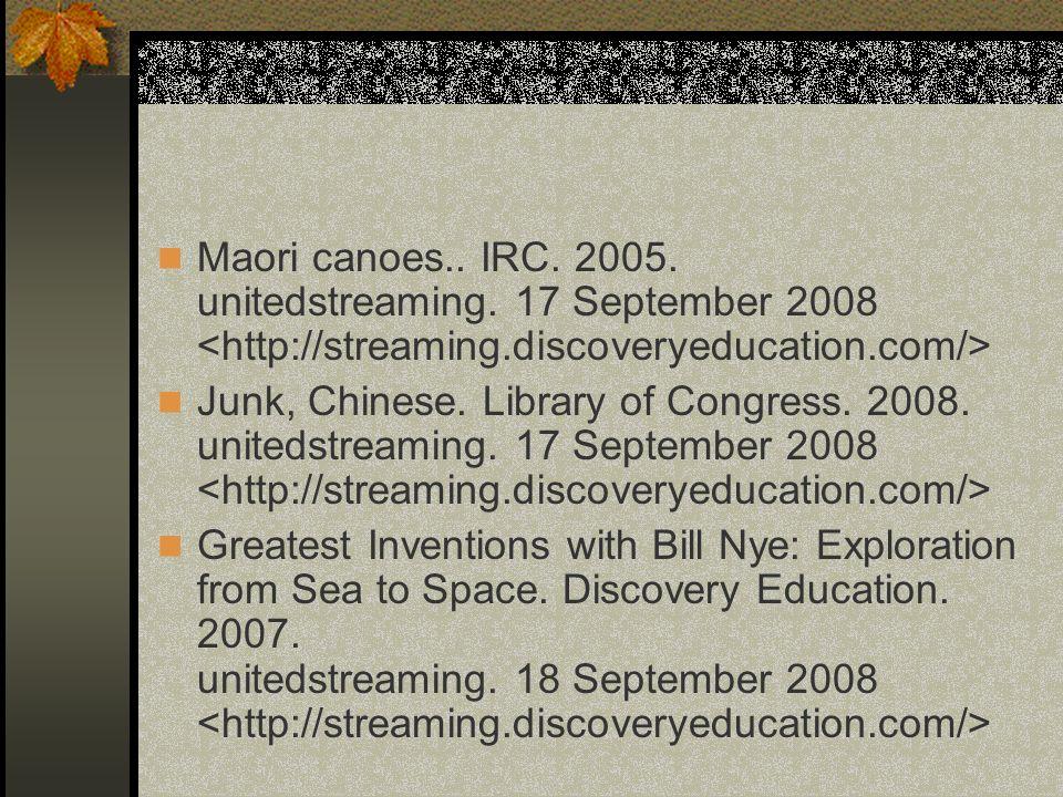Maori canoes. IRC. 2005. unitedstreaming