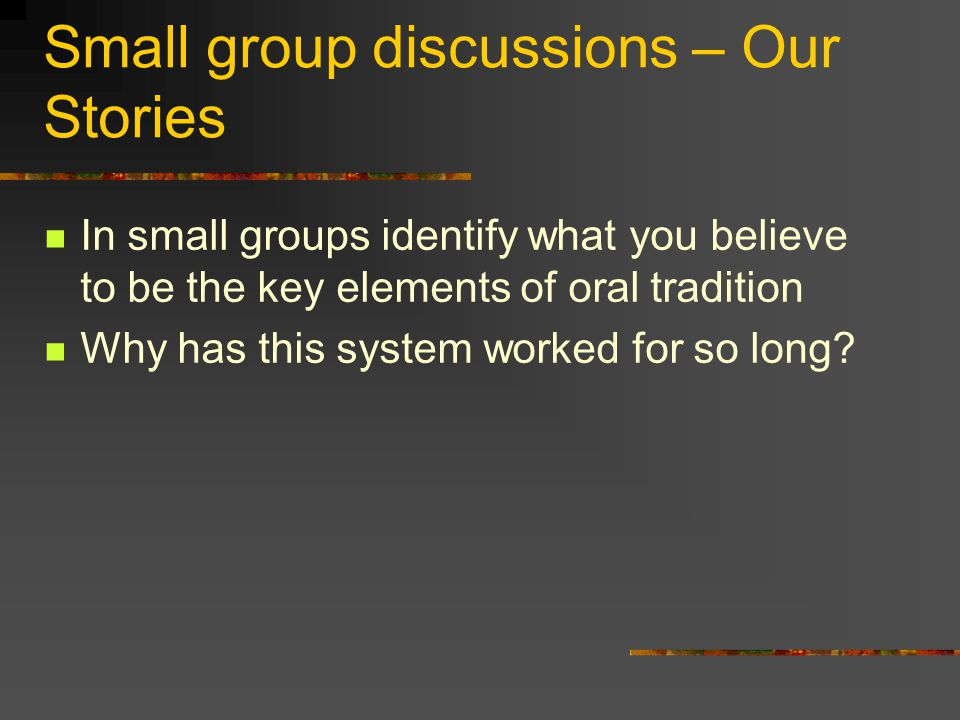 Small group discussions – Our Stories