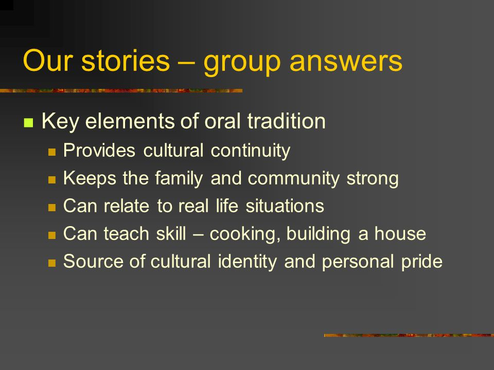 Our stories – group answers