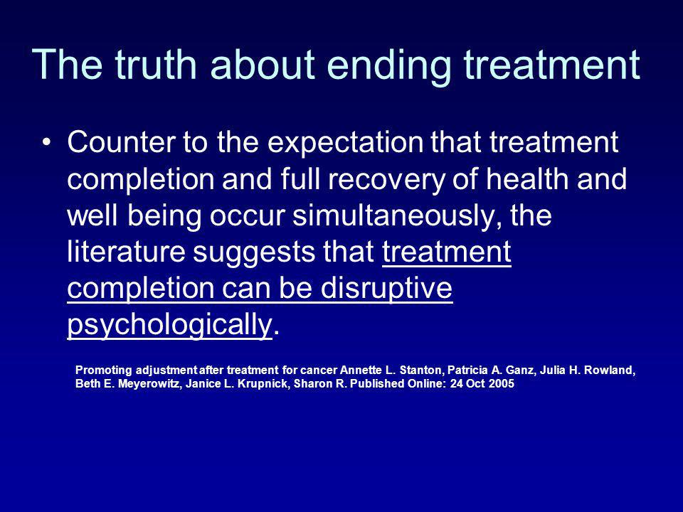 The truth about ending treatment
