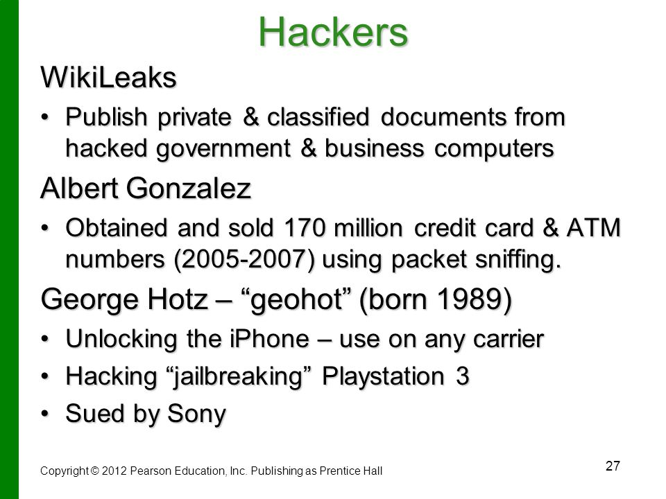 Hackers WikiLeaks Albert Gonzalez George Hotz – geohot (born 1989)