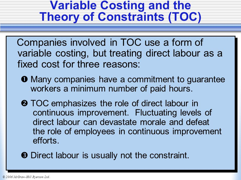 Variable Costing and the Theory of Constraints (TOC)